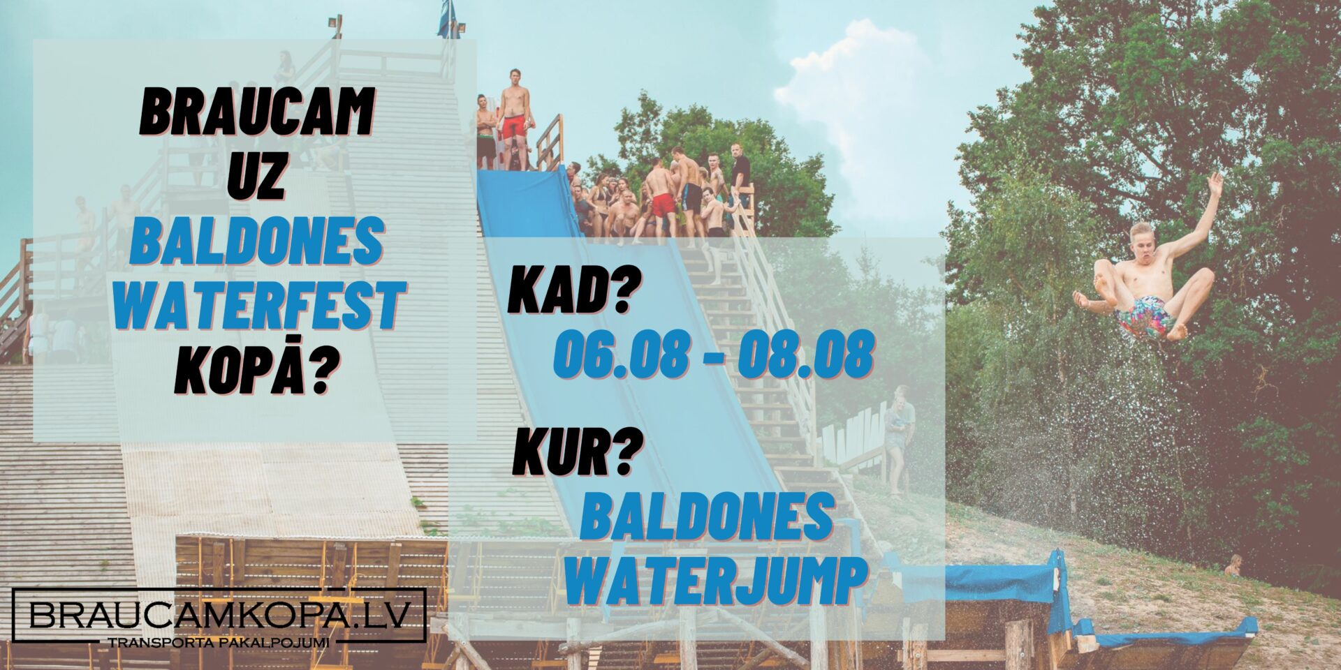 Baldones Waterfest, 06.08-08.08.2021